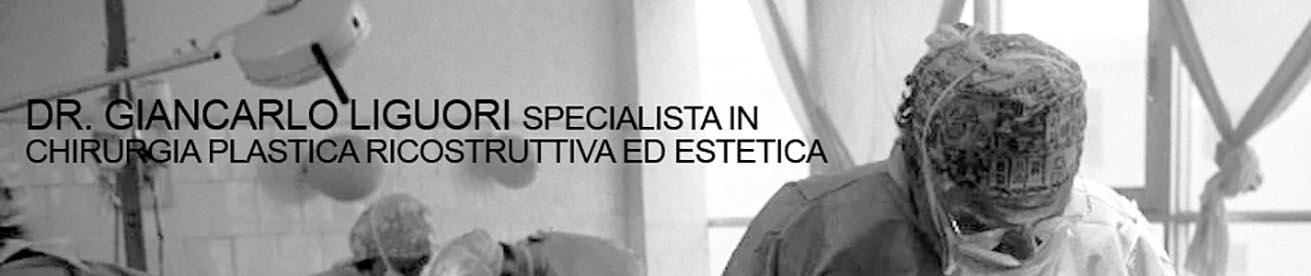 Dottor Giancarlo Liguori - Chirurgia Ricostruttiva Torino | Chirurgia Estetica Torino